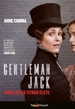 Anne Choma - Gentleman Jack - Anne Lister titkos élete [eKönyv: epub, mobi]