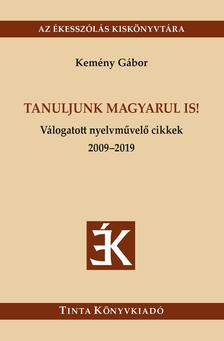 Kemény Gábor - Tanuljunk magyarul is!