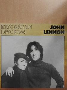 John Lennon - Boldog karácsonyt - Happy Christmas [antikvár]
