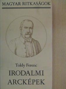 Toldy Ferenc - Irodalmi arcképek [antikvár]