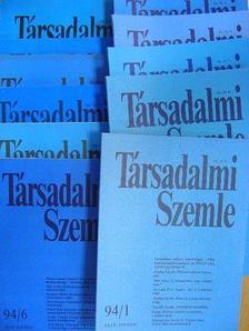 Ádám Antal - Társadalmi Szemle 1994. január-december [antikvár]