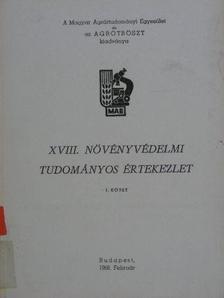 Achmet Seljahudin - XVIII. növényvédelmi tudományos értekezlet I-II. [antikvár]