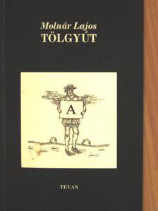 Molnár Lajos - Tölgyút [antikvár]