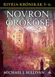 Michael J. Sullivan - Riyria-krónikák gyűjtemény 3: Novron örököse