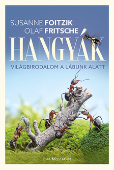 Susanne Foitzik-Olaf Fritsche - Hangyák