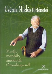 MESÉK,MONDÁK,ANEKDOTÁK OROMHEGYESRŐL DVD NÉPMESETÁR
