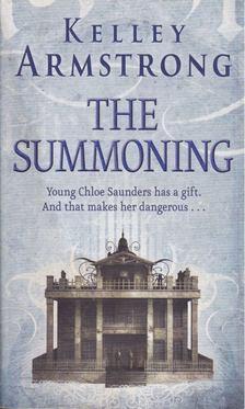 Kelley Armstrong - The Summoning [antikvár]