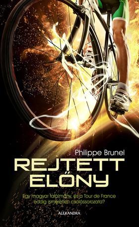 BRUNEL, PHILIPPE - Rejtett előny
