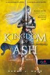 Sarah J. Maas - Kingdom of Ash - Felperzselt királyság második kötet (Üvegtrón 7.) - PUHA