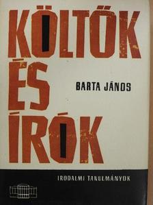 Barta János - Költők és írók [antikvár]