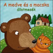 A MEDVE ÉS A MACSKA - ÁLLATMESÉK CD