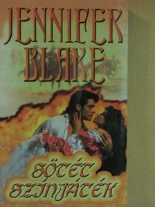 Jennifer Blake - Sötét színjáték [antikvár]