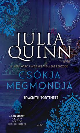 Julia Quinn - Csókja megmondja