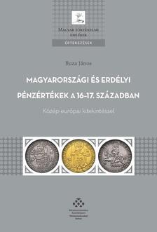 Buza János - Magyarországi és erdélyi pénzértékek - Közép-európai kitekintéssel