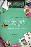 Palotás Petra - Szárnyaszegett pillangók 3. - Lázálom, lavina, London (novella) [eKönyv: epub, mobi]
