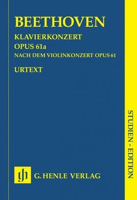BEETHOVEN - KLAVIERKONZERT OP.61a NACH DEM VIOLINKONZERT OP.61 STUDIENPARTITUR URTEXT