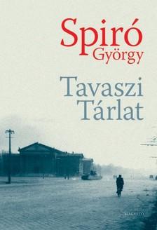 Spiró György - Tavaszi Tárlat [eKönyv: pdf, epub, mobi]