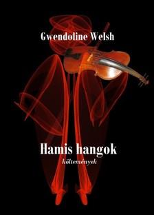 Welsh Gwendoline - Hamis hangok [eKönyv: pdf, epub, mobi]