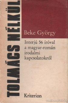 Beke György - Tolmács nélkül [antikvár]