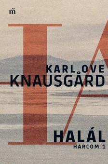 Karl Ove Knausgård - Halál - Harcom 1. [eKönyv: epub, mobi]