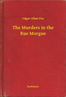 Edgar Allan Poe - The Murders in the Rue Morgue [eKönyv: epub, mobi]