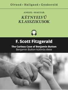 F. Scott Fitzgerald - Benjamin Button különös élete