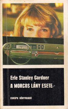 Gardner, Erle Stanley - A morcos lány esete [antikvár]