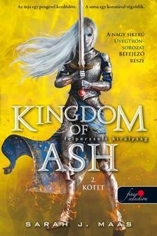 Sarah J. Maas - Kingdom of Ash - Felperzselt királyság második kötet (Üvegtrón 7.)
