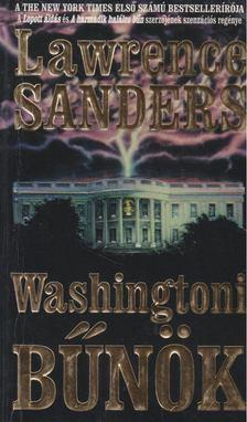 SANDERS, LAWRENCE - Washingtoni bűnök [antikvár]