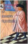 ESTERHÁZY PÉTER - Egy kékharisnya följegyzéseiből