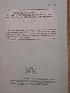 Bruckner Győző - Megemlékezés Széki Tibor és Mauthner Nándor akadémikusokról születésük 100. évfordulója alkalmából [antikvár]