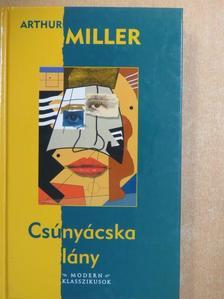 Arthur Miller - Csúnyácska lány [antikvár]