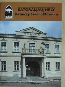 Fehér József - Sátoraljaújhely - Kazinczy Ferenc Múzeum [antikvár]