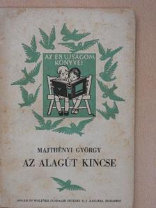 Majtényi György - Az alagút kincse [antikvár]