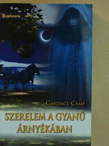 Candace Camp - Szerelem a gyanú árnyékában [antikvár]