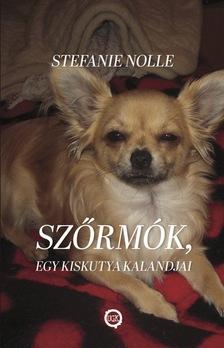 Stefanie Nolle - Szőrmók, egy kiskutya kalandjai