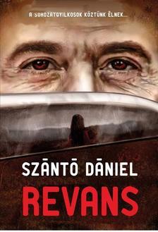 Szántó Dániel - Revans - A sorozatgyilkosok köztünk élnek