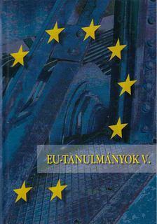 Inotai András - EU-tanulmányok V. [antikvár]