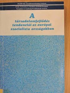 Alekszandr Potyehin - A társadalomfejlődés tendenciái az európai szocialista országokban [antikvár]