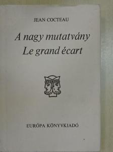 Jean Cocteau - A nagy mutatvány [antikvár]