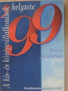 Kállay László - A kis- és középvállalkozások helyzete 1999 [antikvár]