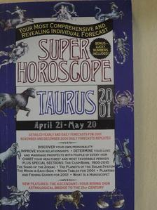 Super Horoscope - Taurus 2001 [antikvár]