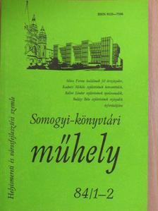 Apró Ferenc - Somogyi-könyvtári műhely 84/1-2. [antikvár]