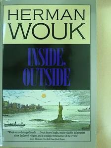Herman Wouk - Inside, Outside [antikvár]