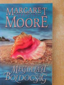 Margaret Moore - Megtalált boldogság [antikvár]