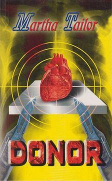Martha Tailor - Donor [antikvár]