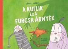 Dániel András - A kuflik és a furcsa árnyék