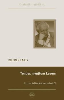 Kelemen Lajos - Tenger, nyújtom kezem