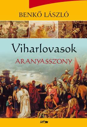 Benkő László - Viharlovasok - Aranyasszony