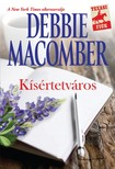 Debbie Macomber - Kísértetváros [eKönyv: epub, mobi]